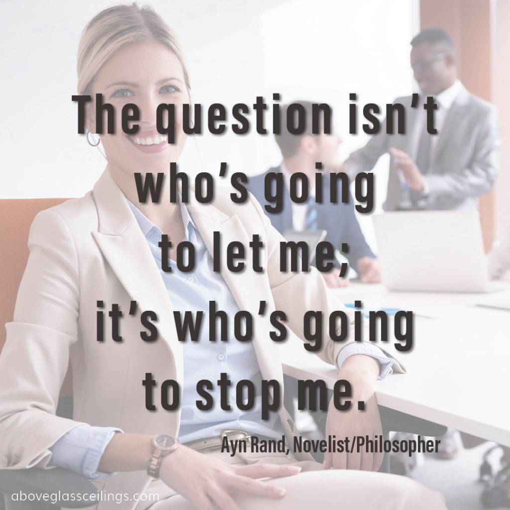 The question isn't who's going to let me; it's who's going to stop me. -- Ayn Rand, Novelist/Philosopher
